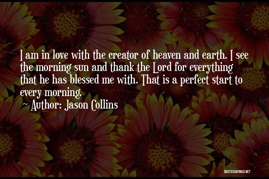 Morning Sun Love Quotes By Jason Collins