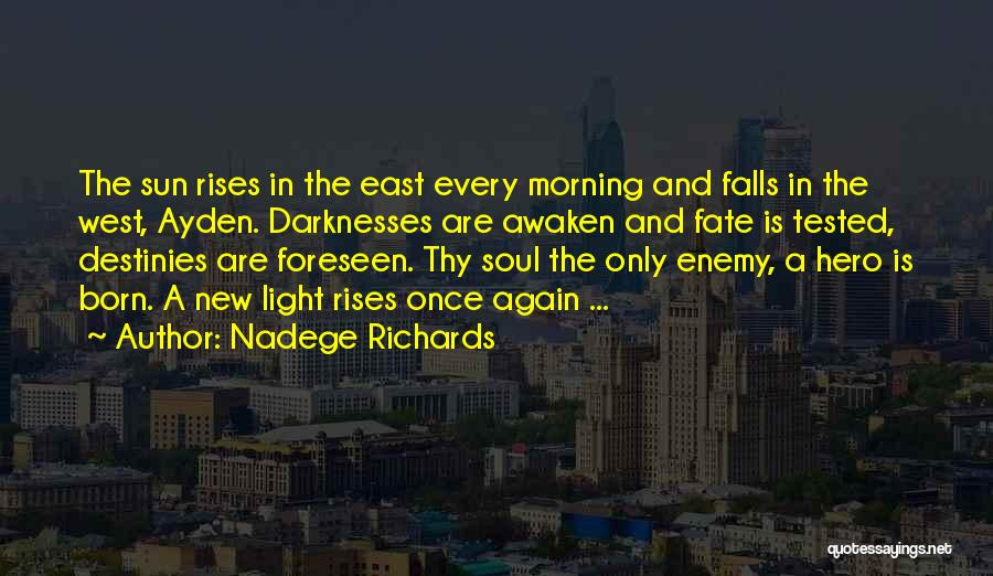Morning Sun Love Quotes By Nadege Richards