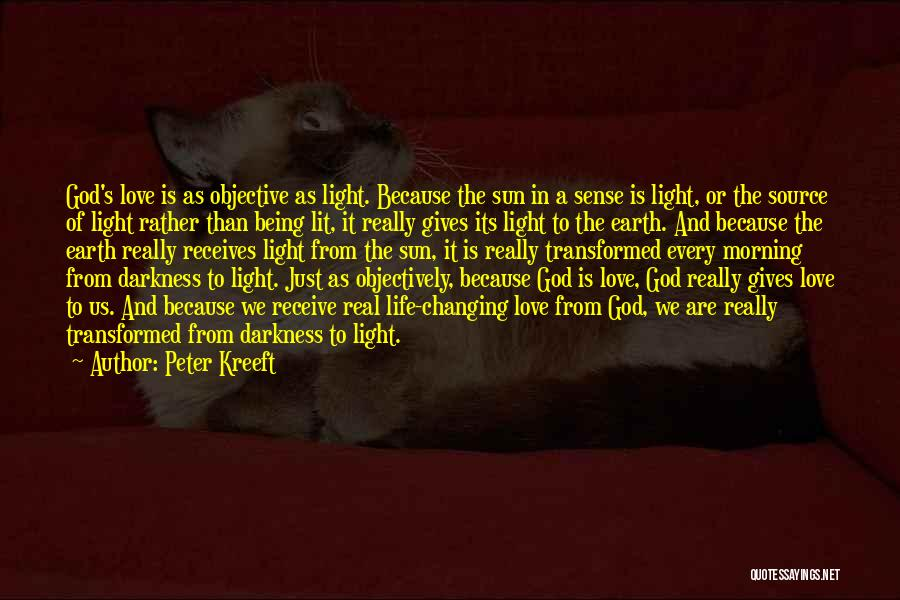 Morning Sun Love Quotes By Peter Kreeft