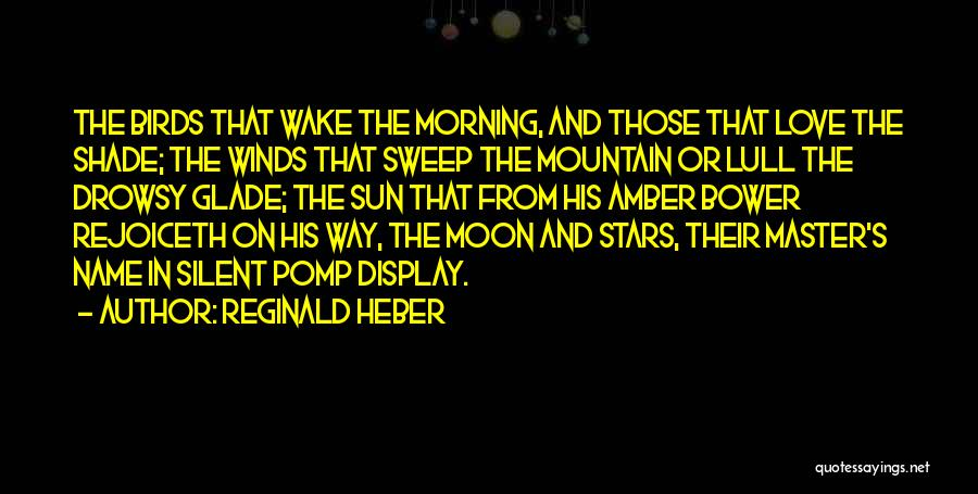 Morning Sun Love Quotes By Reginald Heber
