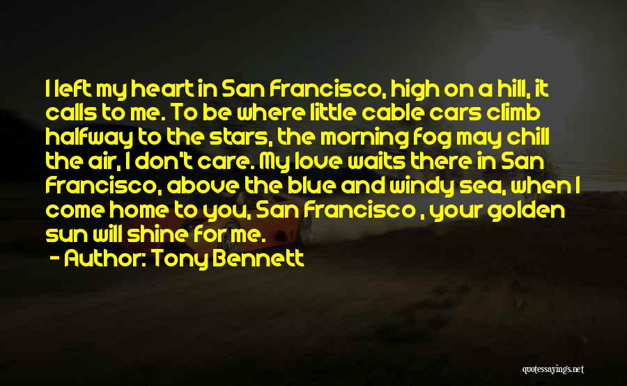 Morning Sun Love Quotes By Tony Bennett