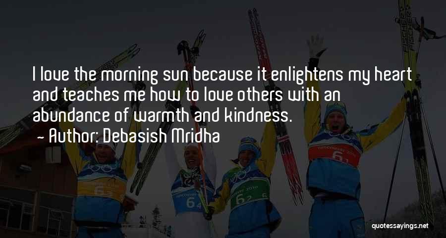 Morning With Nature Quotes By Debasish Mridha