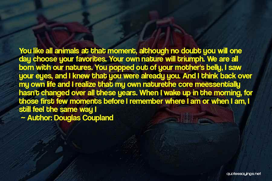 Morning With Nature Quotes By Douglas Coupland