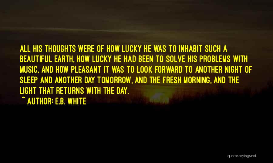 Morning With Nature Quotes By E.B. White