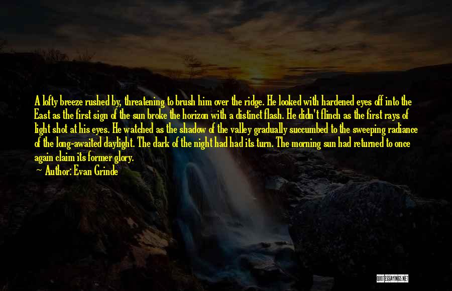Morning With Nature Quotes By Evan Grinde