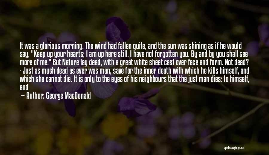 Morning With Nature Quotes By George MacDonald