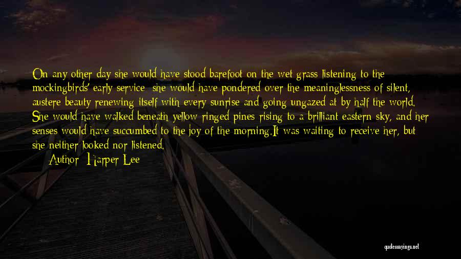 Morning With Nature Quotes By Harper Lee