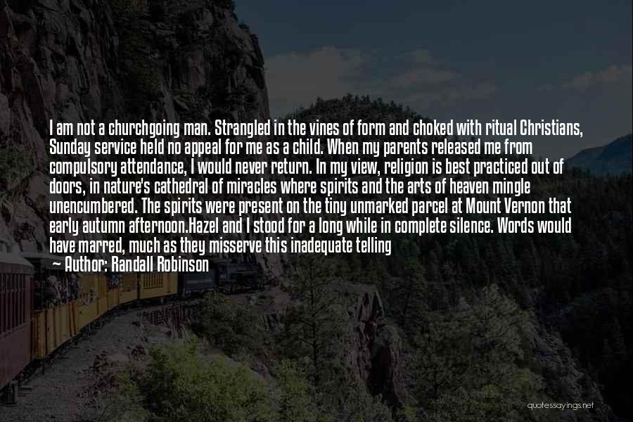 Morning With Nature Quotes By Randall Robinson