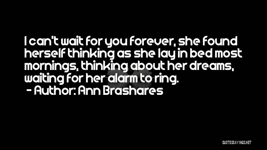 Mornings In Bed Quotes By Ann Brashares