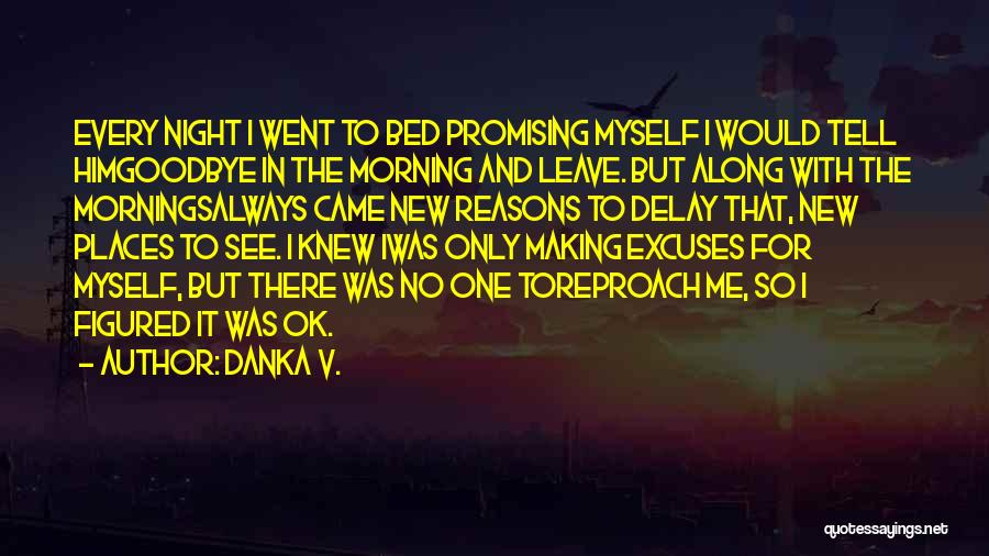 Mornings In Bed Quotes By Danka V.