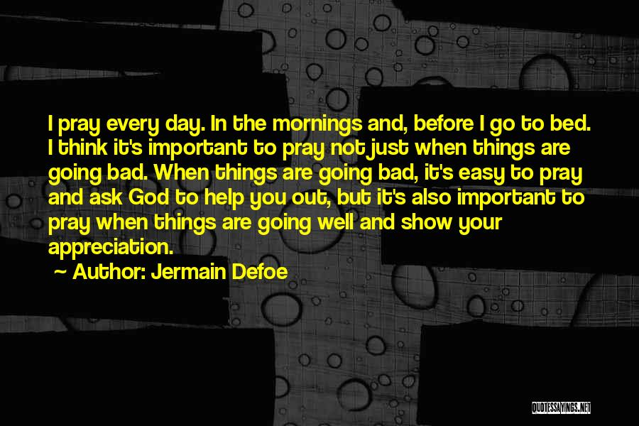 Mornings In Bed Quotes By Jermain Defoe