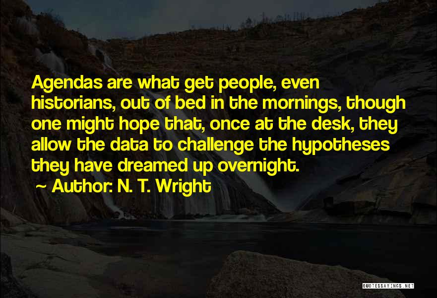Mornings In Bed Quotes By N. T. Wright