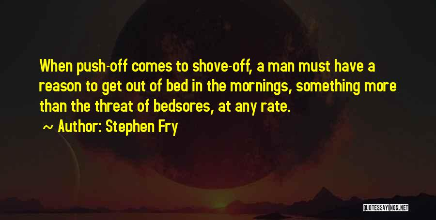Mornings In Bed Quotes By Stephen Fry