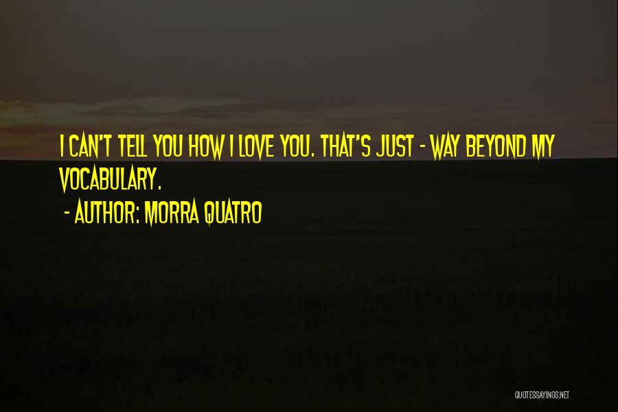 Morra Quatro Quotes 1578166
