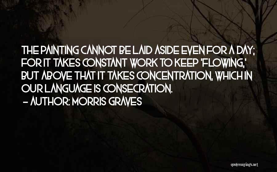 Morris Graves Quotes 1019273