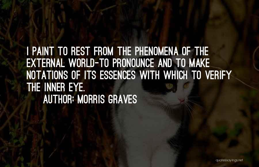 Morris Graves Quotes 1171387