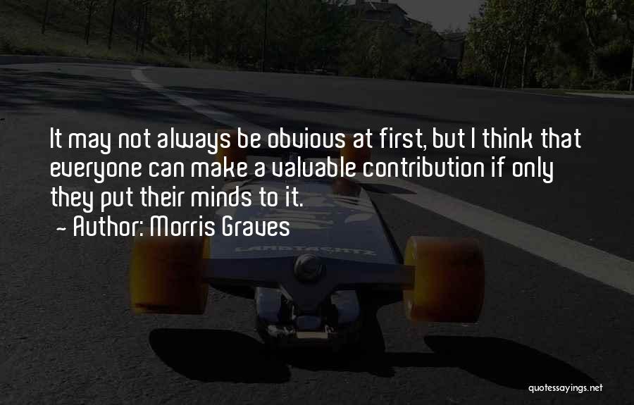 Morris Graves Quotes 1258879