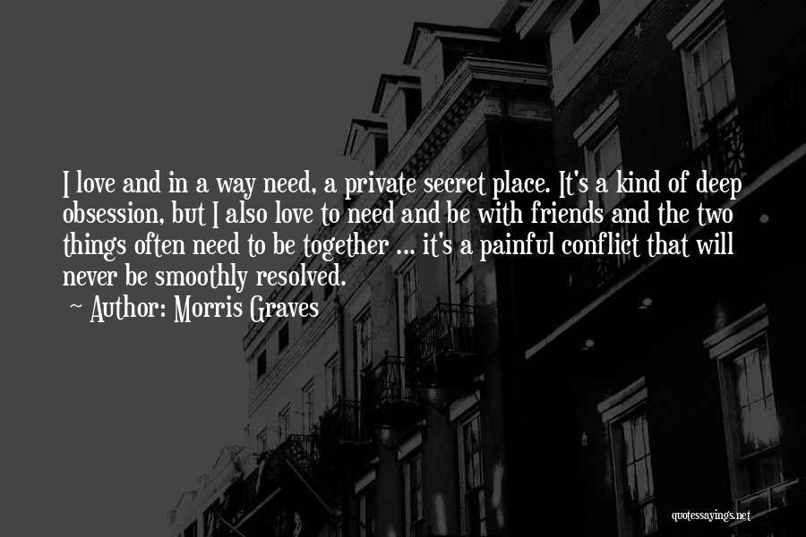 Morris Graves Quotes 1282567