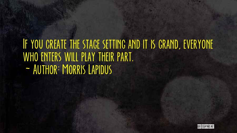 Morris Lapidus Quotes 1398888