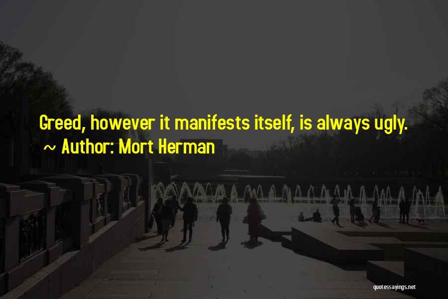 Mort Herman Quotes 1347929
