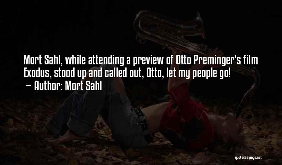 Mort Sahl Quotes 1123529