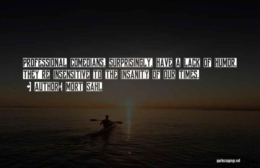 Mort Sahl Quotes 130627