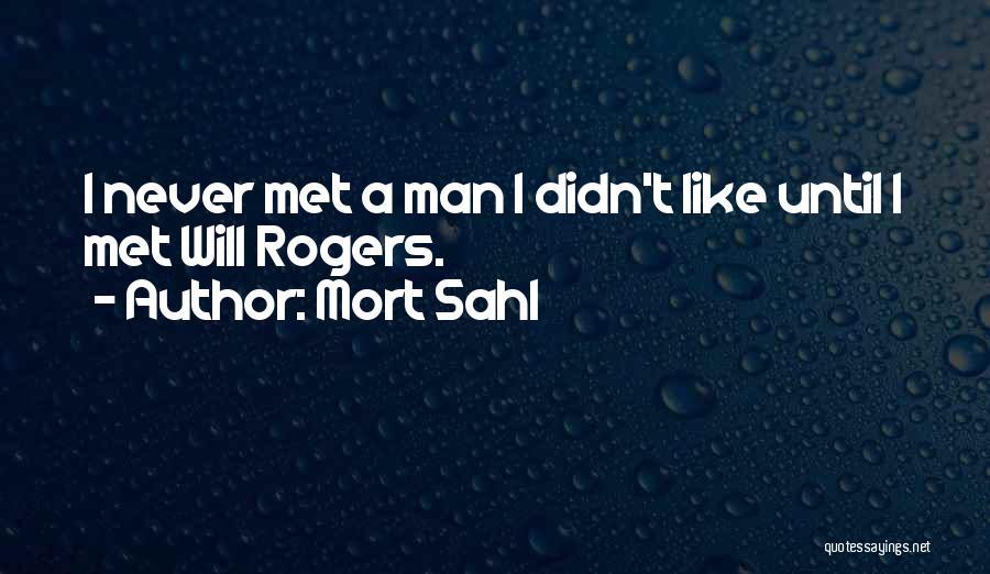Mort Sahl Quotes 1381333