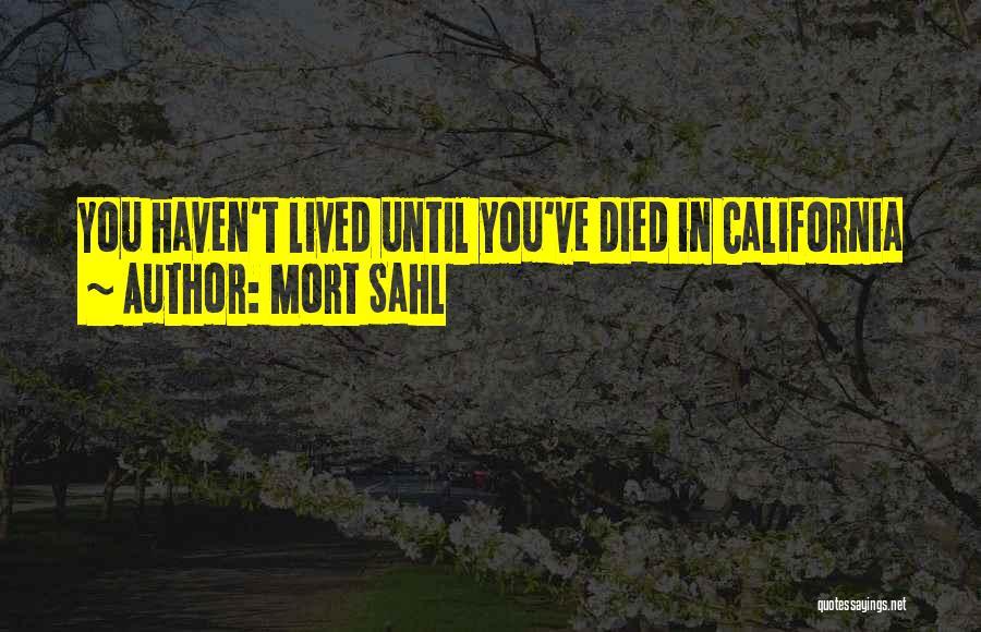 Mort Sahl Quotes 1686746