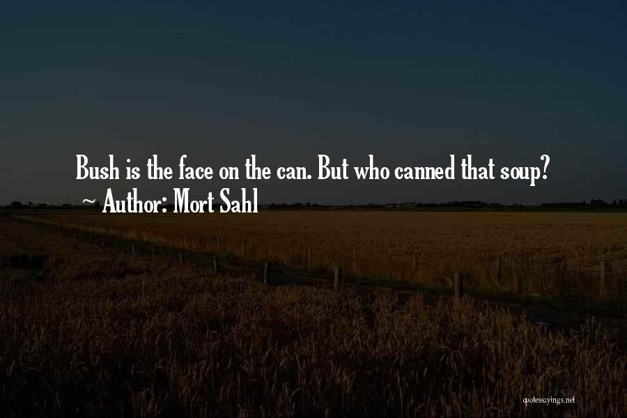 Mort Sahl Quotes 1740023