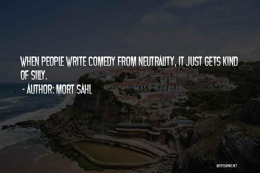 Mort Sahl Quotes 2014535