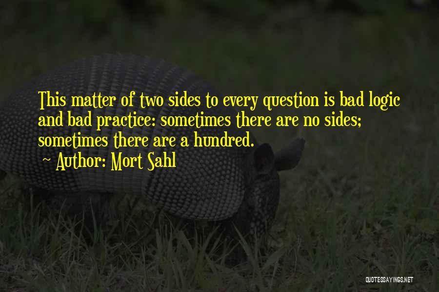 Mort Sahl Quotes 2148990
