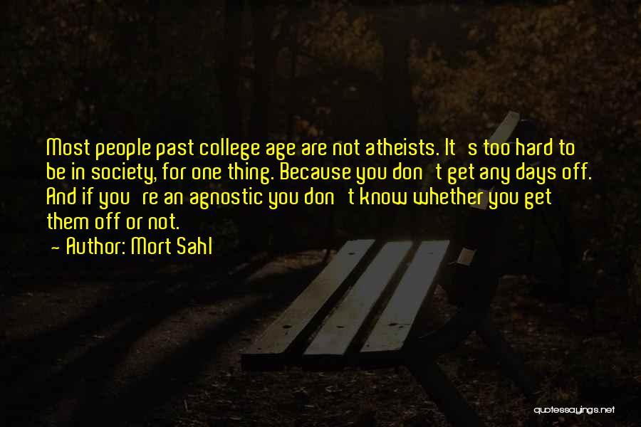 Mort Sahl Quotes 239684