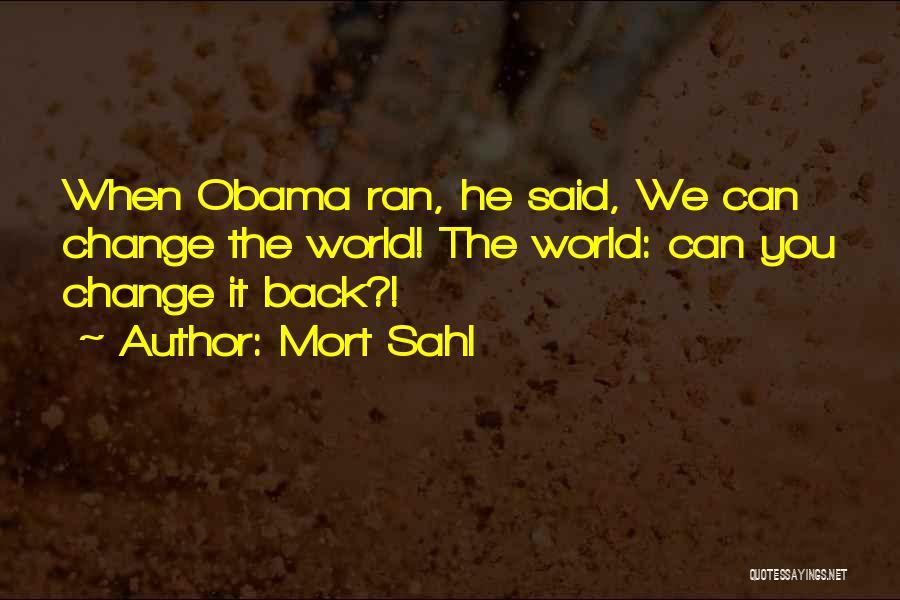 Mort Sahl Quotes 451540