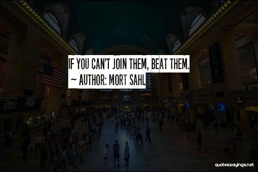 Mort Sahl Quotes 477297
