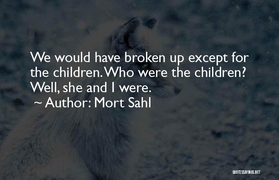 Mort Sahl Quotes 670615
