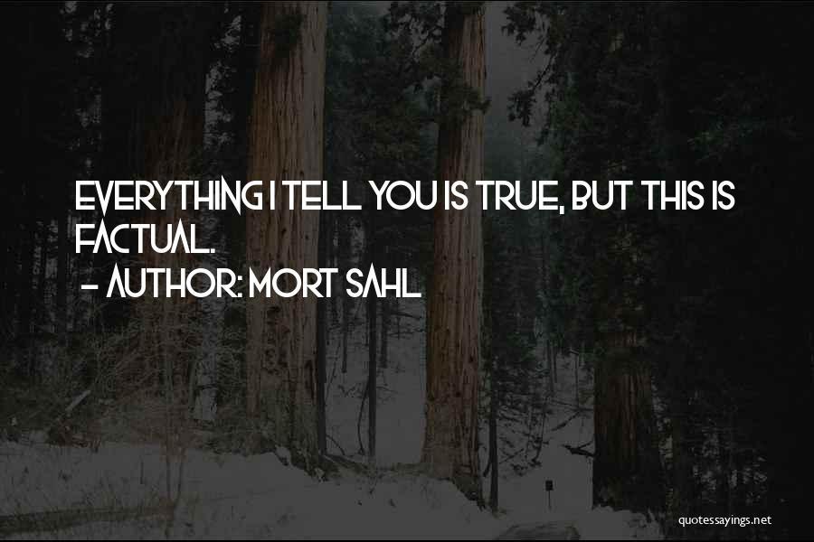 Mort Sahl Quotes 885611
