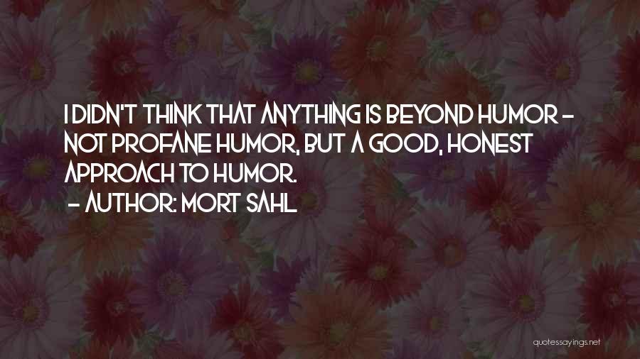 Mort Sahl Quotes 965503