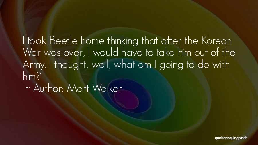 Mort Walker Quotes 1533303