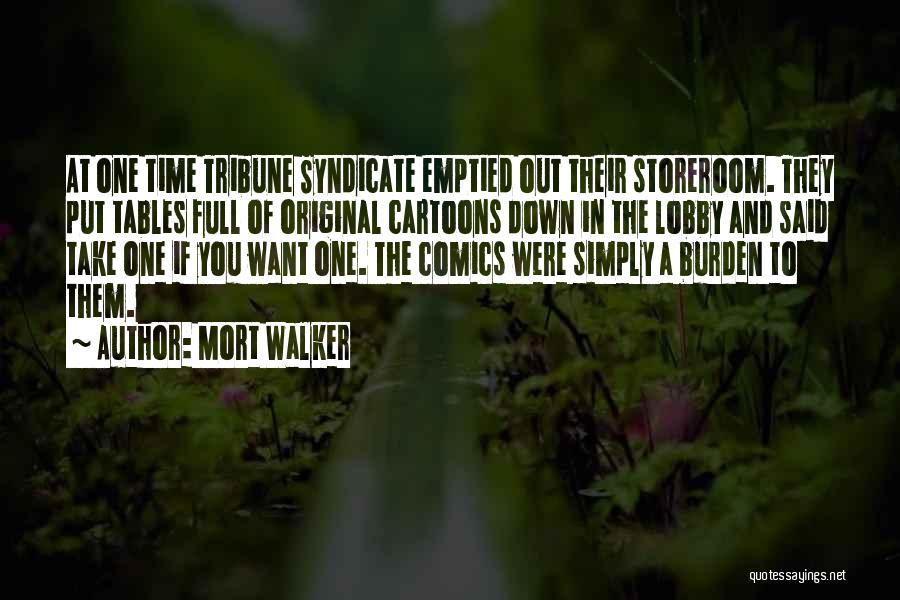 Mort Walker Quotes 1856397