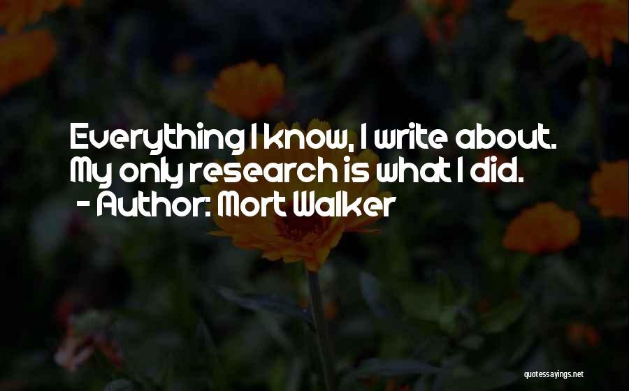 Mort Walker Quotes 212981