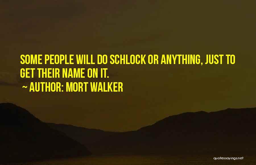 Mort Walker Quotes 2242388