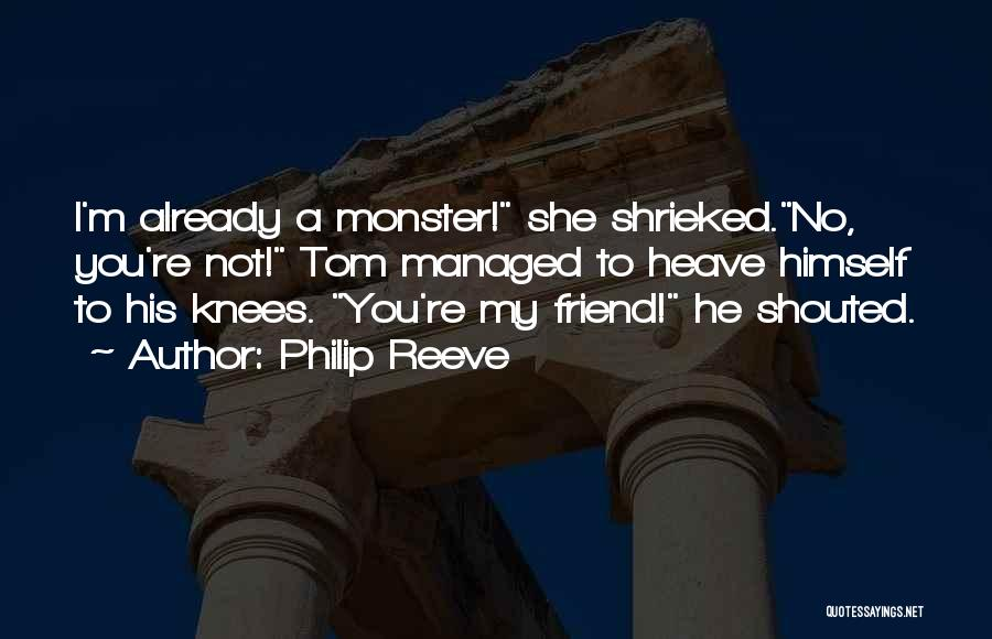 Mortal Engines Quotes By Philip Reeve