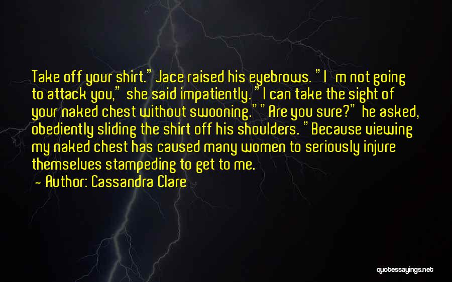 Mortal Instruments Clary And Jace Quotes By Cassandra Clare