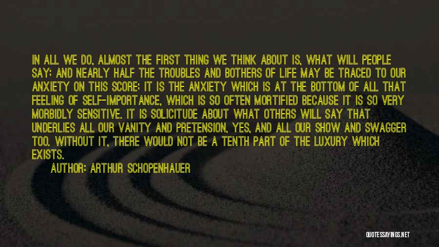 Mortified Quotes By Arthur Schopenhauer