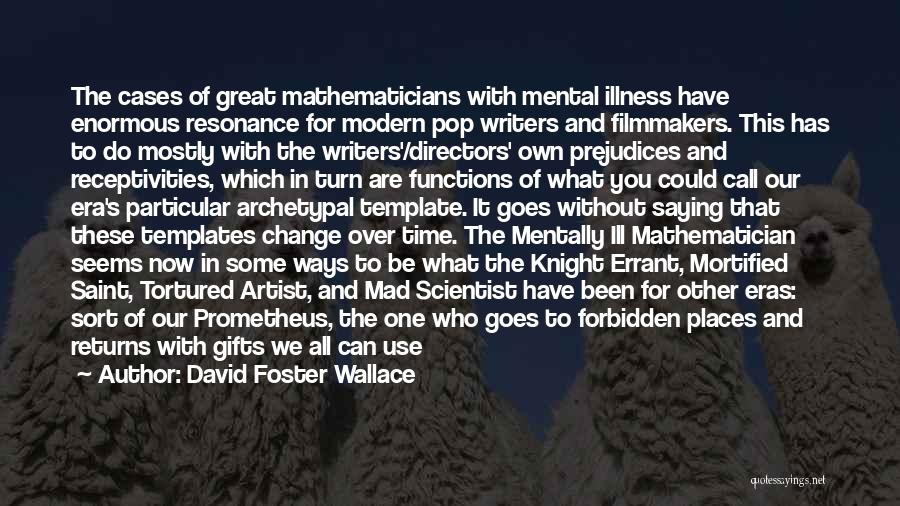 Mortified Quotes By David Foster Wallace