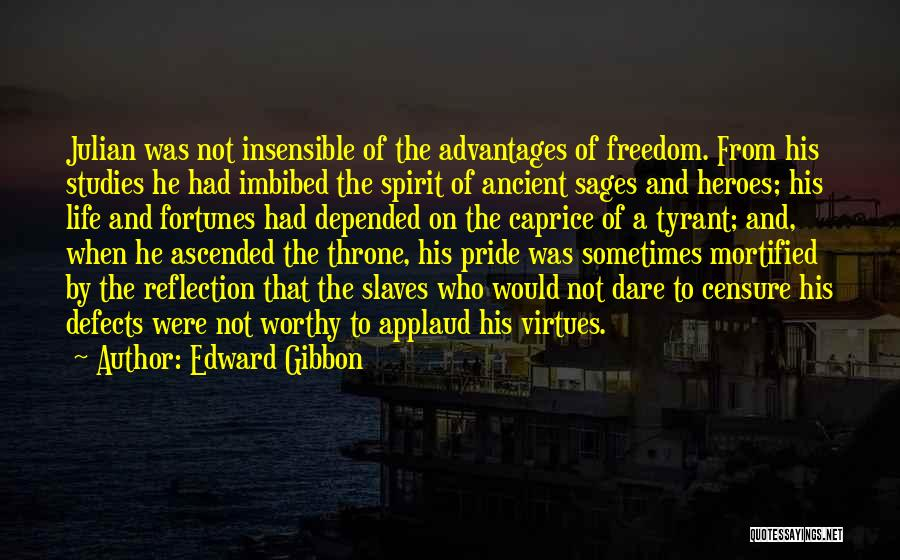 Mortified Quotes By Edward Gibbon