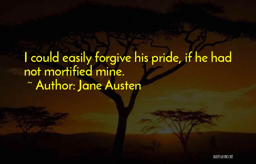 Mortified Quotes By Jane Austen
