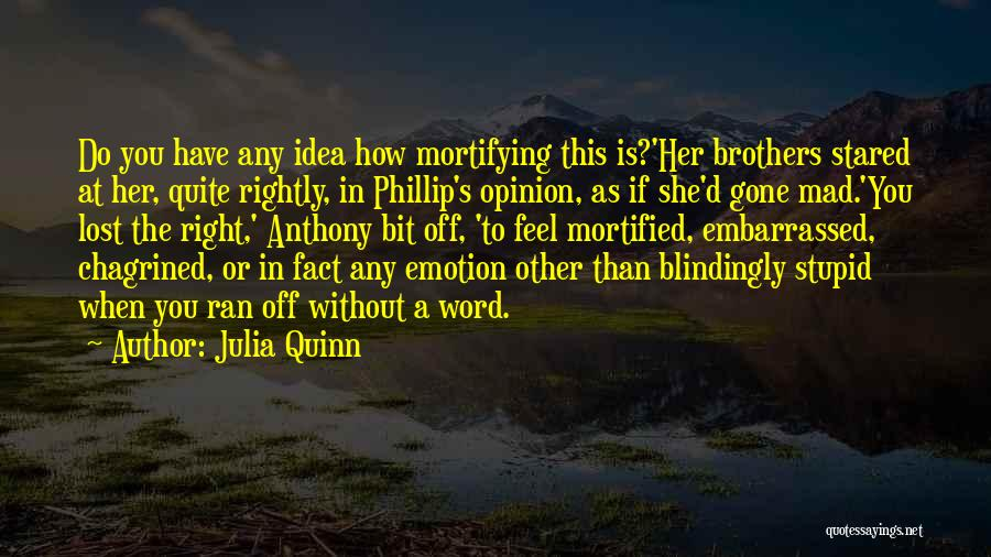 Mortified Quotes By Julia Quinn