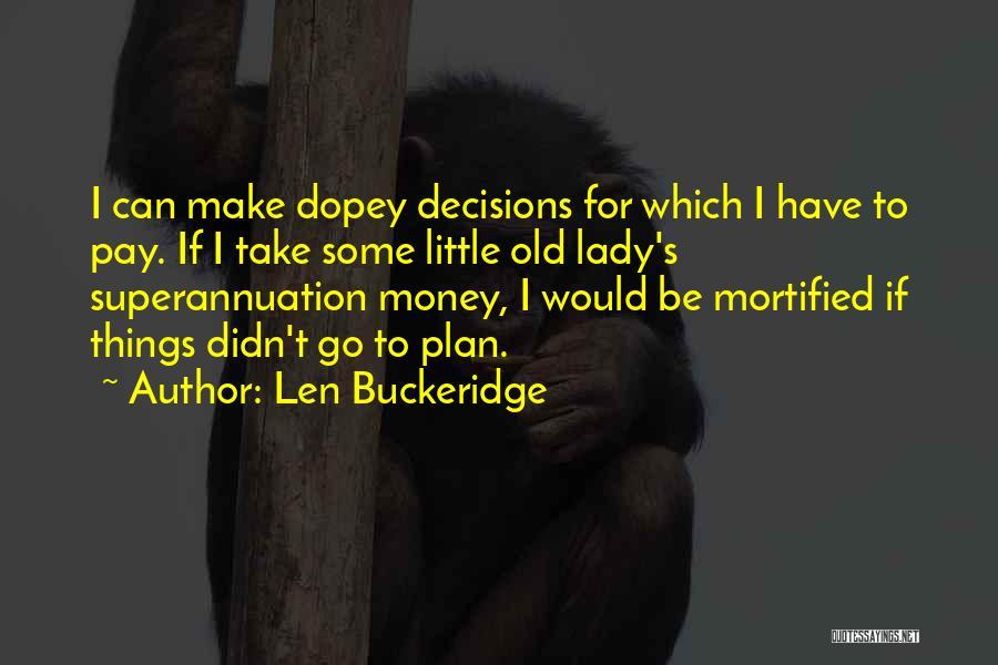 Mortified Quotes By Len Buckeridge