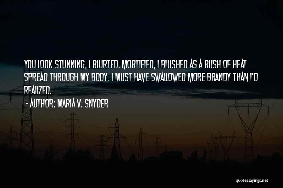 Mortified Quotes By Maria V. Snyder